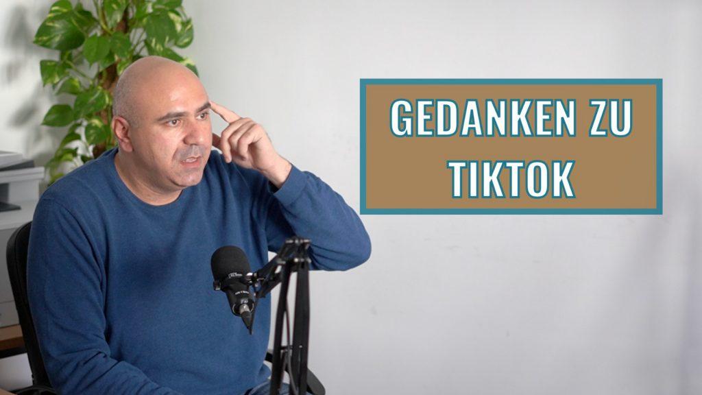 Gedanken zu TikTok